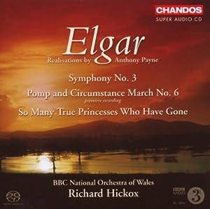 Elgar: Symphony 3 / Pomp & Circumstance March 6