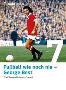 Fußball wie noch nie - George Best (11 Freunde Edition)