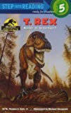 img - for T. Rex: Hunter or Scavenger?: Jurassic Park Institute (Step into Reading) book / textbook / text book
