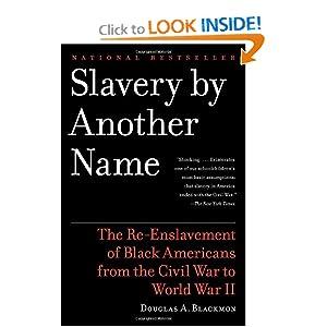 Slavery by Another Name - Douglas A. Blackmon