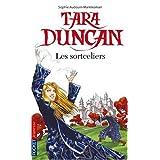 Tara Duncan, Tome 1 : Les sortcelierspar Sophie Audouin-Mamikonian