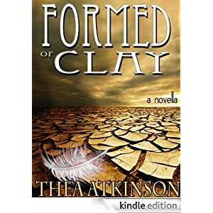 Formed of Clay (a novella of betrayal in ancient Egypt)