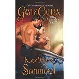 Never Trust a Scoundrel (Avon Romantic Treasure) ~ Gayle Callen
