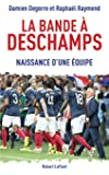 La Bande � Deschamps
