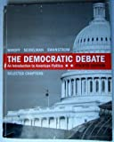 img - for The Democratic Debate: An Introduction to American Politics (Fourth Edition) book / textbook / text book