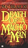 Death of a Macho Man (Hamish Macbeth Mysteries, No. 12)
