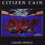 Ghost Dance by Citizen Cain (2013-06-11)