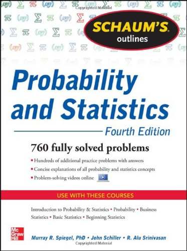 Schaum's Outlines; Probability and Statistics