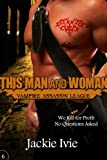 This Man and Woman (Vampire Assassin League Book 6)