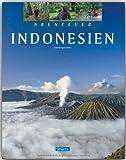 Abenteuer INDONESIEN - Ein Bildband mit über 270 Bildern auf 128 Seiten - STÜRTZ Verlag