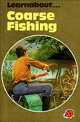 Coarse Fishing (A Ladybird Book About Series 633) from Ladybird Books Ltd
