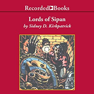Lords of Sipan Audiobook