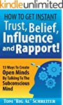 How To Get Instant Trust, Belief, Inf...