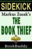 The Book Thief: by Markus Zusak -- Sidekick