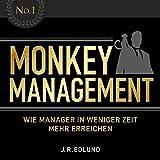 Image de Monkey Management: Wie Manager in weniger Zeit mehr erreichen