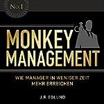 Monkey Management: Wie Manager in wen...
