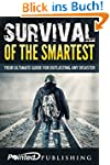 Survival of the Smartest: Your Ultima...