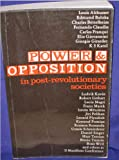 Power and Opposition in Post-Revolutionary Societies (090613319X) by Camiller, Patrick