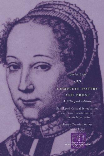 Annie Finch (Translator), Deborah Lesko Baker (Translator) Louise Labé - Complete Poetry and Prose