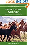 Riding on the Wild Side: Tales of Adv...
