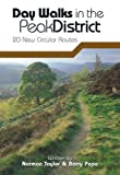 Day Walks in the Peak District: 20 New Circular Walks