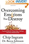 Overcoming Emotions That Destroy: Pra...