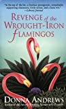 Revenge of the Wrought-Iron Flamingos (Meg Langslow Mysteries)