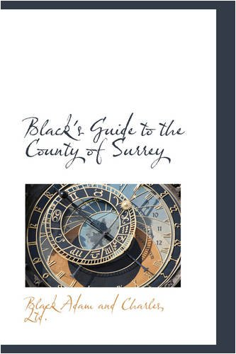 Black's Guide to the County of Surrey