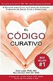 El Código Curativo (Spanish Edition)
