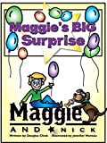 Nick and Maggie: Maggie's BIG Surprise (Childrens Bedtime Story)