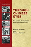 img - for Through Chinese Eyes: Tradition, Revolution, and Transformation (Eyes Books Series) by Edward Vernoff (2007-03-30) book / textbook / text book