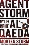 Agent Storm: My Life Inside Al-Qaeda