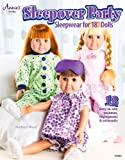 "Sleepover Party: Sleepwear for 18"" Dolls (Annies Sewing)"