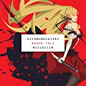 KIZUMONOGATARI: Wound Tale Audiobook by  NISIOISIN Narrated by Keith Silverstein, Eric Kimerer, Cristina Vee