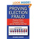 Proving Election Fraud: Phantom Voters, Uncounted Votes, and the National Exit Poll