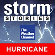 Storm Stories: Hurricane Georges Radio/TV Program  Narrated by Jim Cantore