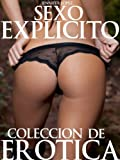 img - for Sexo Explicito: Coleccion De Erotica (Spanish Edition) book / textbook / text book