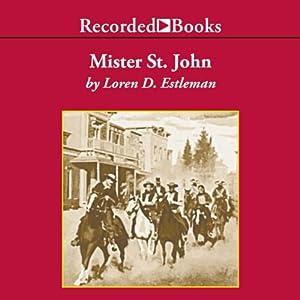 Mister St. John | [Loren Estleman]