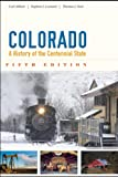 img - for Colorado: A History of the Centennial State, Fifth Edition book / textbook / text book