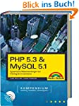 PHP 5.3 & MySQL 5.1-Kompendium - Dyna...