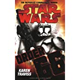"Star Wars - Republic Commando: Order 66, Bd 4von ""Karen Traviss"""