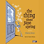 The Thing About Jane Spring | Sharon Krum