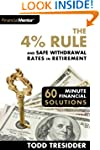 The 4% Rule and Safe Withdrawal Rates...