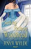 Seeking Philbert Woodbead ( A Madcap…