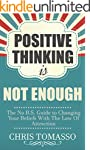 Positive Thinking is Not Enough: The...