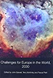 img - for Challenges for Europe in the World, 2030 book / textbook / text book