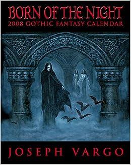 Born of The Night 2008 Calendar
