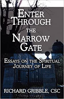 Enter through the Narrow Gate