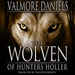 The Wolven of Hunters Holler | Valmore Daniels