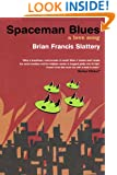 Spaceman Blues: A Love Song